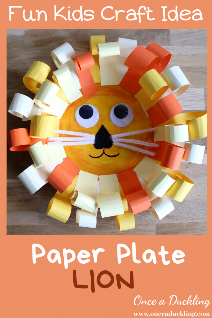 This paper plate craft will test all your kids craft skills. Painting, cutting, gluing - it's all in there! From toddlers to pre-schoolers, kids of all ages (even the adults!) will love getting involved in creating this Lion's head. Let's face it - who doesn't love those large wibbly wobbly eyes that gives the Lion its' cheeky expressions?! This project will keep your kids busy for a long time! What are you waiting for?