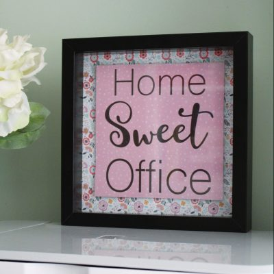 10 minute Home Sweet Office sign