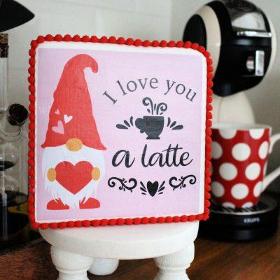 I love you a latte – Valentine gnome free printable